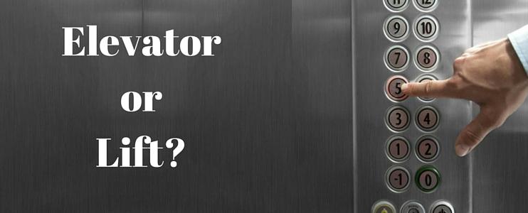 Elevator or Lift