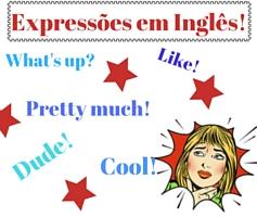 4 expressões para você falar como um nativo!