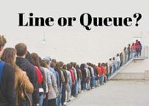 Você sabia que fila é diferente no Inglês Britânico e no Inglês Americano