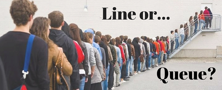 Line or Queue