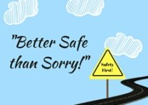 Ditado de hoje: Better safe than sorry