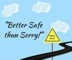 Ditado de hoje: Better safe than sorry