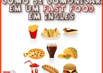 Como se comunicar em um Fast Food
