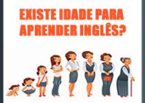 Existe idade certa para aprender inglês?!