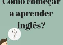 Como começar a aprender inglês