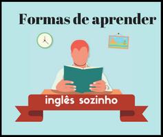 Como aprender inglês mais rápido, sozinho e no conforto da sua casa
