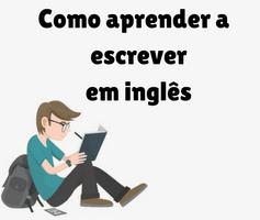 5 passos simples para aprender a escrever em inglês