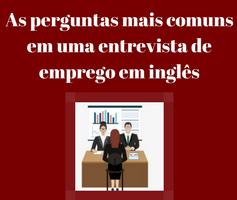 As 10 perguntas mais comuns em uma entrevista de emprego em inglês