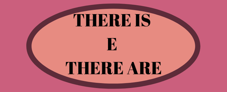 O uso do there is e there are
