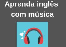 Como aprender inglês com música: 8 dicas incríveis
