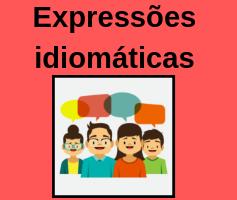 10 expressões idiomáticas em inglês para você começar a usar agora