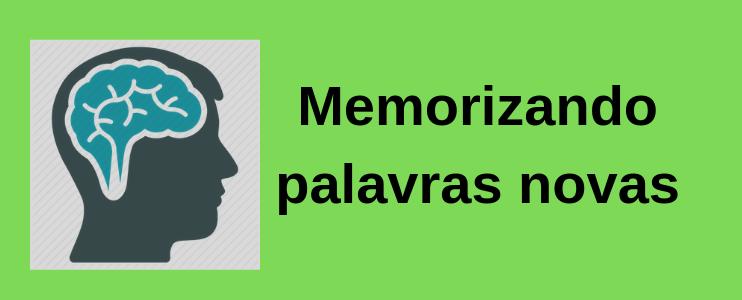 Como memorizar palavras novas em inglês