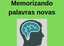 Aumente o seu vocabulário de inglês: Como memorizar palavras novas