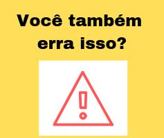 Os erros mais comuns dos brasileiros na hora de falar inglês