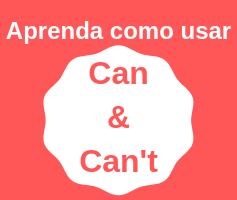 Aprenda como usar o Can e o Can't definitivamente