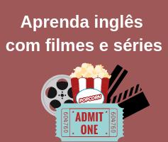Descubra como aprender inglês com filmes e séries