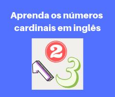 Aprenda os números em inglês e aumente seu vocabulário