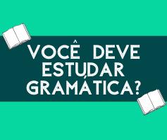 Gramática no ensino de inglês: A busca interminável pela perfeição