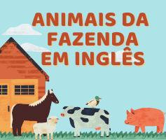 Animais da fazenda em Inglês