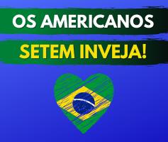 9 coisas que os americanos sentem inveja do Brasil