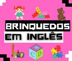 Nomes de brinquedos em Inglês