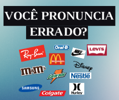 20 marcas em inglês que pronunciamos errado