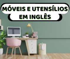 Móveis da casa em inglês – Utensílios da cozinha em inglês