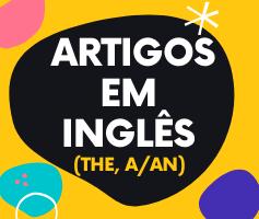 Artigos definidos e indefinidos em inglês