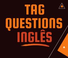 Tag Questions em inglês | o que são e como utilizá-las