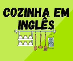 Itens e utensílios de cozinha em inglês