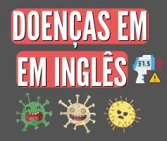 Doenças em inglês   Sintomas em inglês