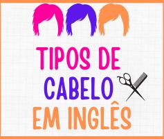 Tipos de cabelo em inglês – cortes e estilos