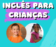 Inglês para crianças: 10 benefícios e a importância desse idioma